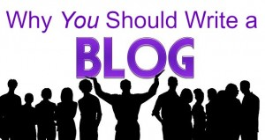 Why You Should Write a Blog