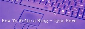 How to Write a Blog